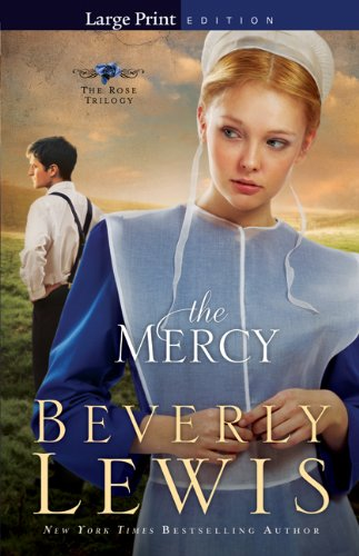 9780764209390: Mercy, The (The Rose Trilogy)
