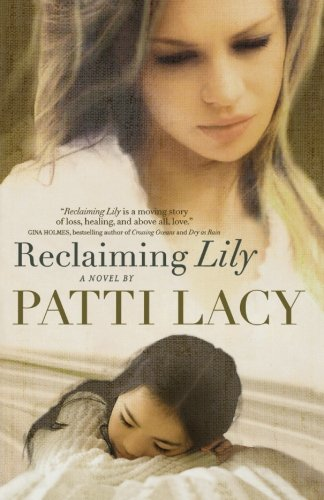 9780764209413: Reclaiming Lily