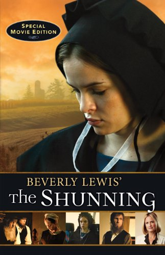 Beverly Lewis' The Shunning (Heritage of Lancaster: Lewis, Beverly