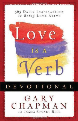 Love is a Verb Devotional: 365