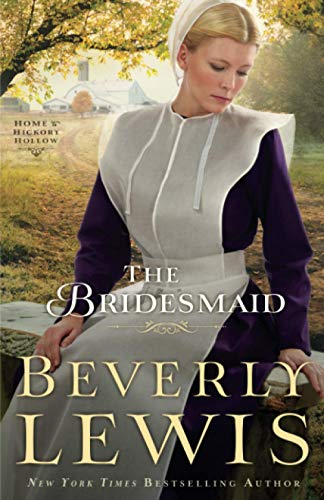 9780764209789: The Bridesmaid (Home to Hickory Hollow)