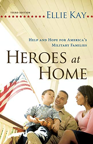 9780764209819: Heroes at Home: Help and Hope for America's Military Families