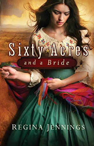 9780764209901: Sixty Acres and a Bride