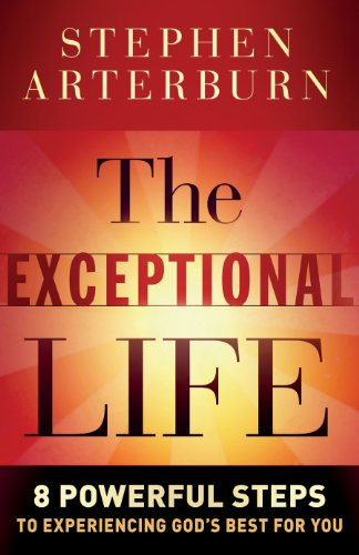 9780764209970: Exceptional Life, The: 8 Powerful Steps to Experiencing God's Best for You