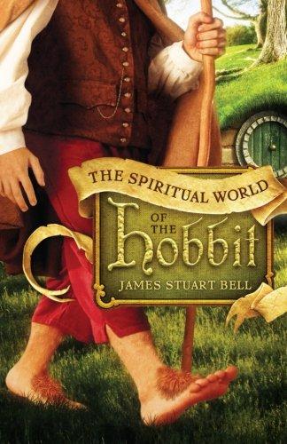 The Spiritual World of the Hobbit: Bell, James Stuart,