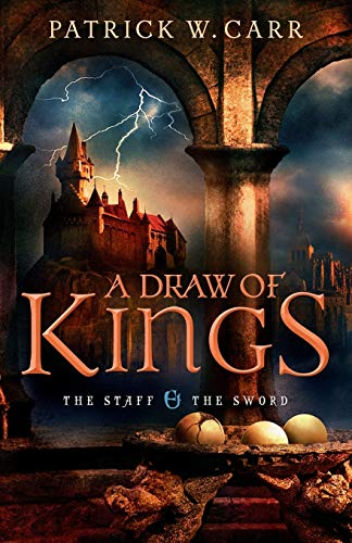 9780764210457: Draw of Kings: Volume 3 (The Staff and the Sword)