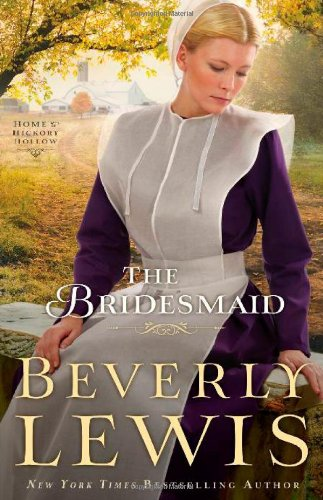 9780764210525: Bridesmaid, The (Home to Hickory Hollow)