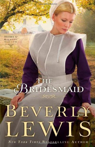 9780764210532: Bridesmaid, The (Home to Hickory Hollow)