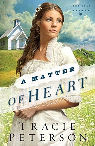 9780764210600: A Matter of Heart Lone Star Brides Volume 3