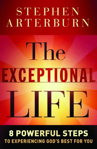 9780764210679: The Exceptional Life: 8 Powerful Steps to Experiencing God's Best for You