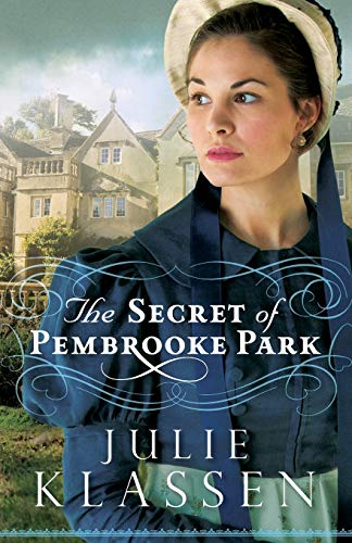 9780764210716: The Secret of Pembrooke Park