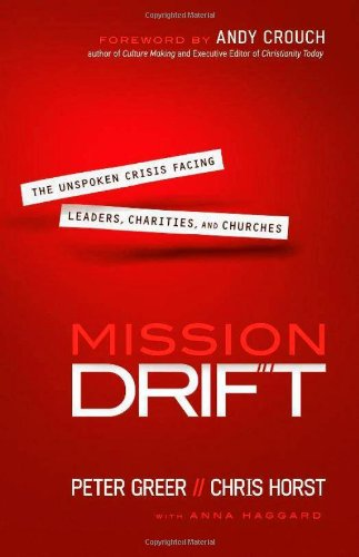 9780764211010: Mission Drift: The Unspoken Crisis Facing Leaders, Charities, and Churches