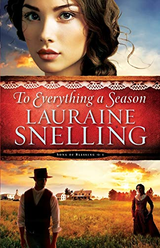 9780764211041: To Everything a Season (Song of Blessing) (Volume 1)