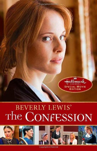 9780764211119: Beverly Lewis' The Confession (The Heritage of Lancaster County)