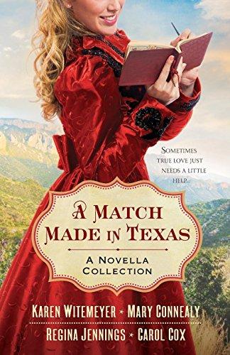 A Match Made in Texas: A Novella: Mary Connealy, Karen