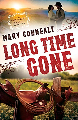 9780764211829: Long Time Gone (The Cimarron Legacy)