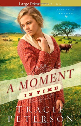 9780764212178: A Moment in Time (Lone Star Brides)