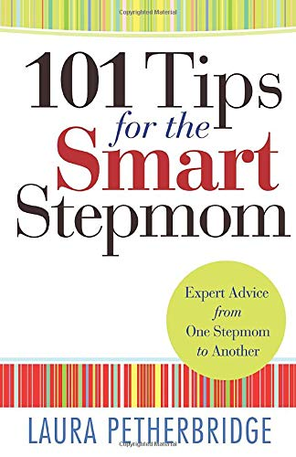 9780764212215: 101 Tips for the Smart Stepmom: Expert Advice From One Stepmom to Another