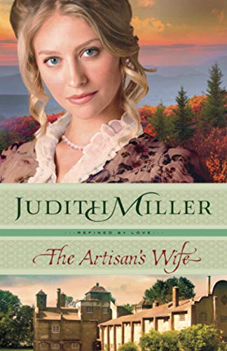 9780764212574: The Artisan's Wife (Refined by Love)