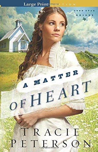 9780764212703: A Matter of Heart (Lone Star Brides)