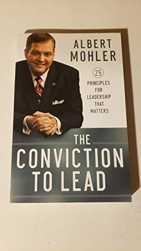 9780764213007: The Conviction to Lead 25 Principles for Leadership That Matters