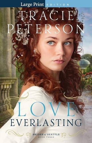 9780764213069: Love Everlasting (Brides of Seattle)