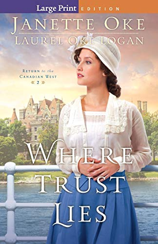 9780764213199: Where Trust Lies (Return to the Canadian West) (Volume 2)