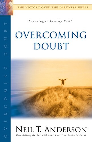 9780764213700: Overcoming Doubt (The Victory Over the Darkness Series)