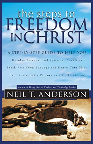 9780764213755: The Steps to Freedom in Christ