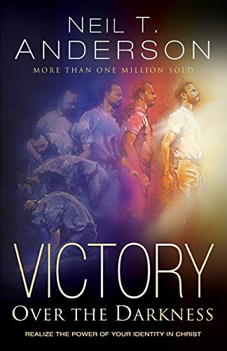 9780764213762: Victory Over the Darkness: Realize the Power of Your Identity in Christ