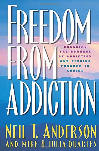 9780764213939: Freedom from Addiction: Breaking the Bondage of Addiction and Finding Freedom in Christ