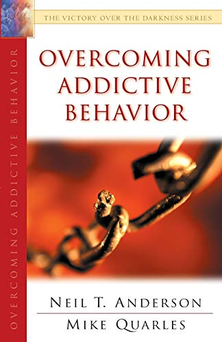 9780764213960: Overcoming Addictive Behavior (The Victory Over the Darkness Series)