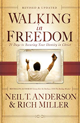 9780764213977: Walking in Freedom: 21 Days to Securing Your Identity in Christ