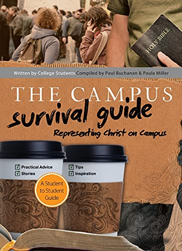9780764214127: The Campus Survival Guide: Representing Christ on Campus