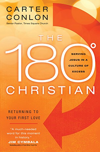 9780764214424: The 180 Degree Christian: Serving Jesus in a Culture of Excess