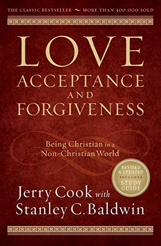 9780764214479: Love, Acceptance, and Forgiveness: Being Christian in a Non-Christian World