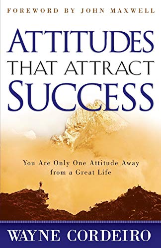 Attitudes That Attract Success (Paperback or Softback)