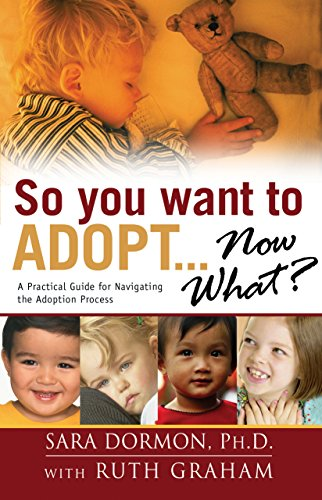 9780764214615: So You Want to Adopt. . .Now What?