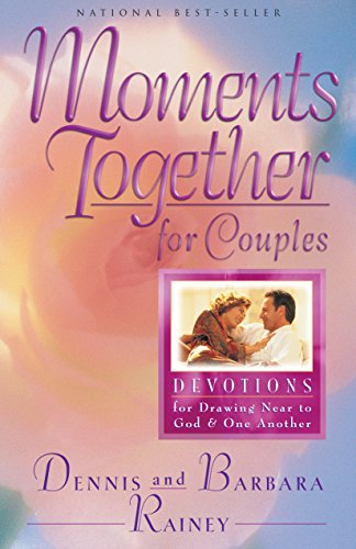 9780764215391: Moments Together for Couples: Devotions for Drawing Near to God and One Another