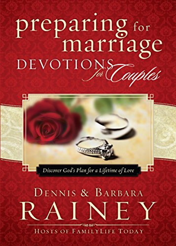 9780764215476: Preparing for Marriage Devotions for Couples: Discover God's Plan for a Lifetime of Love