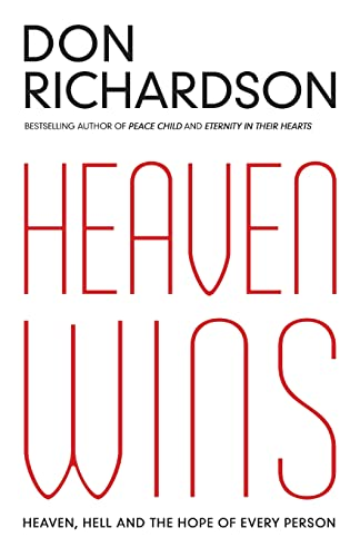 9780764215599: Heaven Wins: Heaven, Hell and the Hope of Every Person