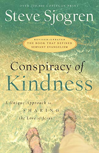 9780764215889: Conspiracy of Kindness: A Unique Approach to Sharing the Love of Jesus