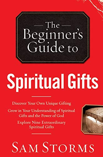 9780764215926: The Beginner's Guide to Spiritual Gifts