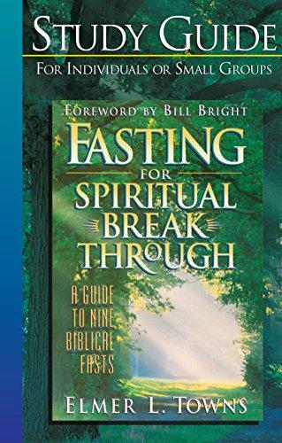 9780764216008: Fasting for Spiritual Breakthrough Study Guide