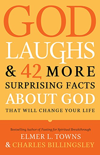 9780764216107: God Laughs & 42 More Surprising Facts About God That Will Change Your Life