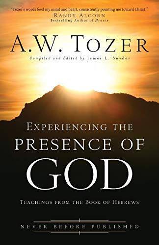 9780764216183: Experiencing the Presence of God: Teachings from the Book of Hebrews