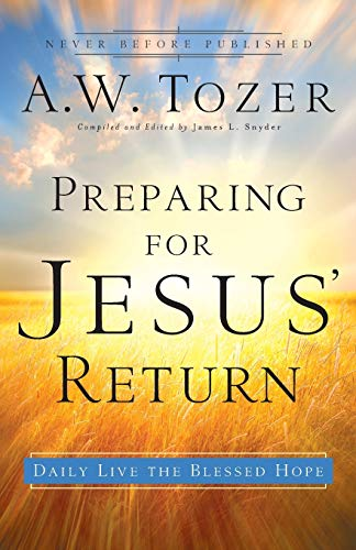 9780764216220: Preparing for Jesus' Return: Daily Live the Blessed Hope