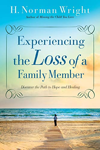 9780764216459: Experiencing the Loss of a Family Member: Discover the Path to Hope and Healing