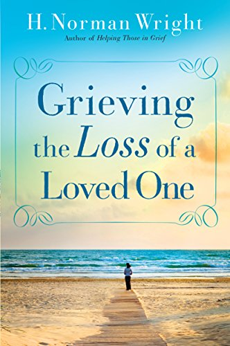 9780764216466: Grieving the Loss of a Loved One