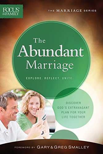 9780764216589: The Abundant Marriage (Focus on the Family Marriage Series)